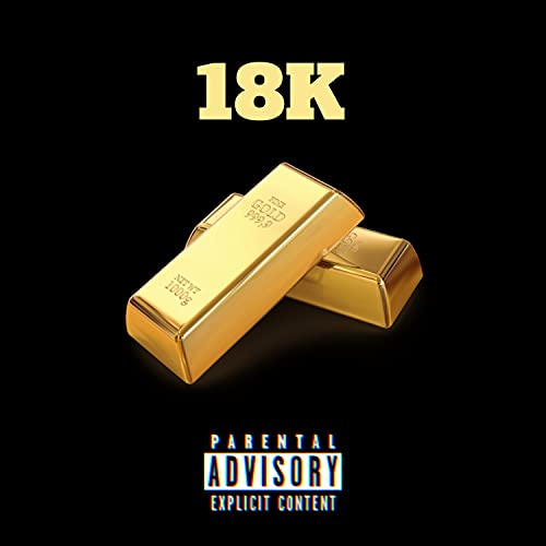 18K [Explicit]