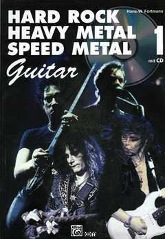 HARD ROCK HEAVY METAL 1 SPEED METAL - arrangiert für Gitarre - mit Tabulator - mit CD [Noten / Sheetmusic] Komponist: FORTMANN H