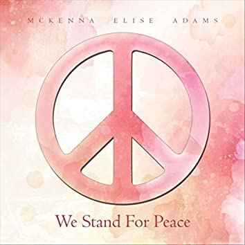 We Stand for Peace