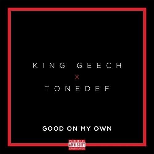 King Geech & Tonedef