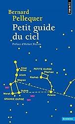 Petit guide du ciel de Bernard Pellequer