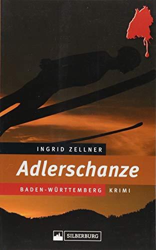 Adlerschanze. Mord an einer jungen Frau beim Skisprung-Sommer-Grand-Prix in Hinterzarten im Schwarzwald.: Baden-Württemberg-Krimi