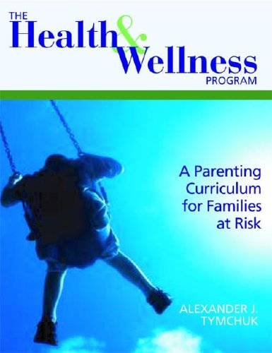The Health And Wellness Program A Parenting Curriculum For Families At Risk