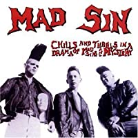 Chills & Thrills in a Drama of Mad Sins & Mystery by Mad Sin