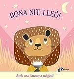 Bona nit, Lleó! (Catalá - A PARTIR DE 0 ANYS - PROJECTE DE 0 A 3 ANYS - Llibres manipulatius)