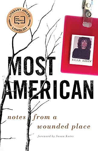 Most American: Notes from a Wounded Place