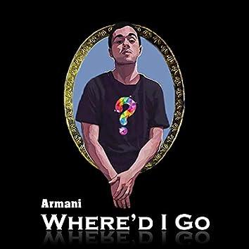 Where'd I Go