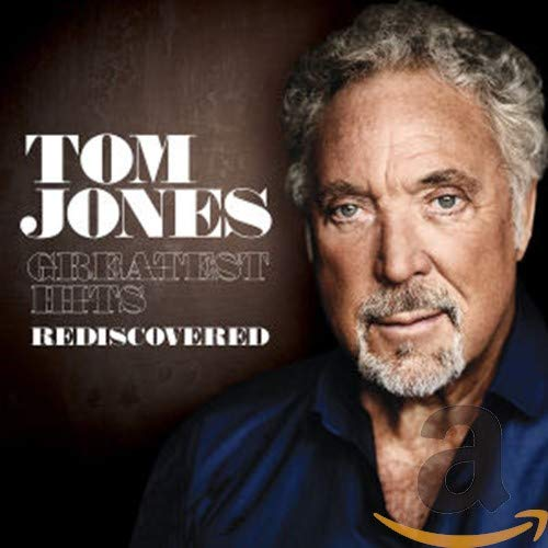 Tom Jones - Greatest Hits - Rediscovered