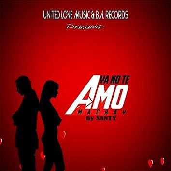 Ya No Te Amo (feat. Santy)
