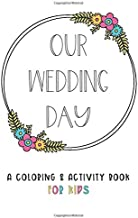 Our Wedding Day: A Coloring & Activity Book For Kids