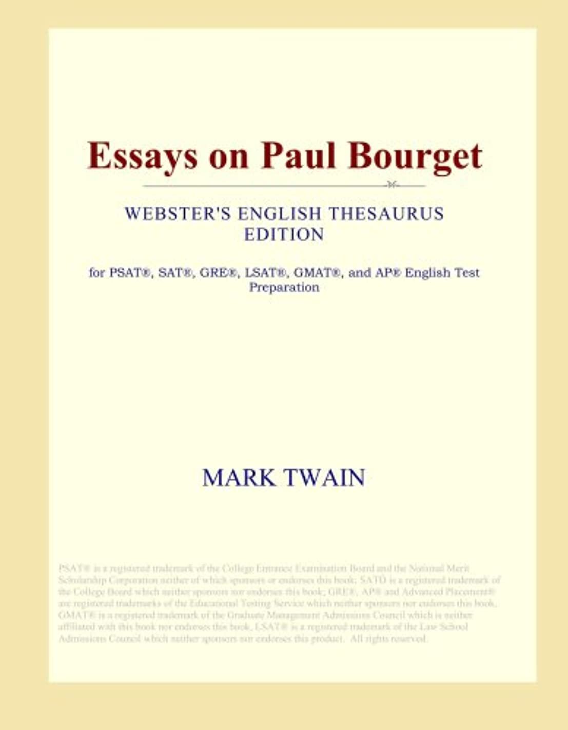 ボタンスイ雄弁家Essays on Paul Bourget (Webster's English Thesaurus Edition)