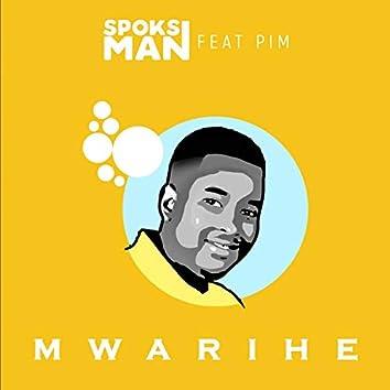 Mwarihe (feat. Pim)