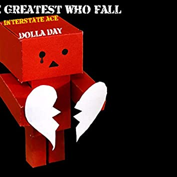 The Greatest Who Fall