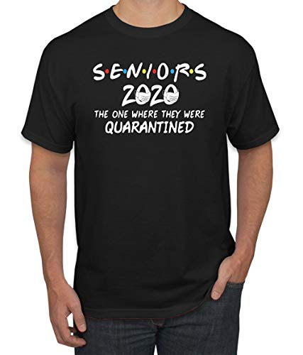 Seniors 2020 The One Where They were Quarantined Social Distancing T-Shirt | Mens Graphic T-Shirt, Black, Large