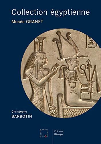 Collection égyptienne : Musée Granet - Aix-en-Provence