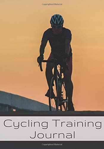 Cycling Training Journal: Cycling log book, Training Journal | Record your Cycle Trainings or Bike ride, Track your Performances & and improve ... | Ideal Gift for Cyclist & Bicycle Lovers.