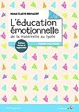 L'éducation émotionnelle - De la maternelle au lycée : Guide pratique - Le Souffle d'Or - 27/02/2018