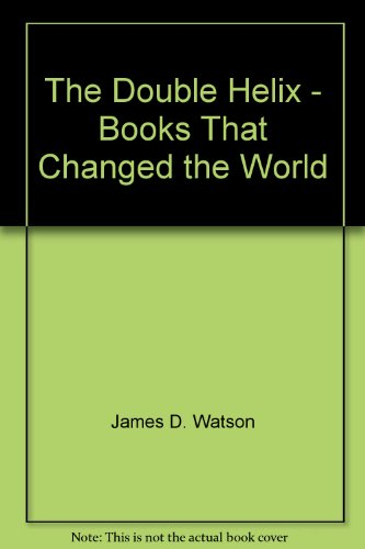 The Double Helix - Books That Changed the World