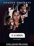 C U Soon (4K UHD)