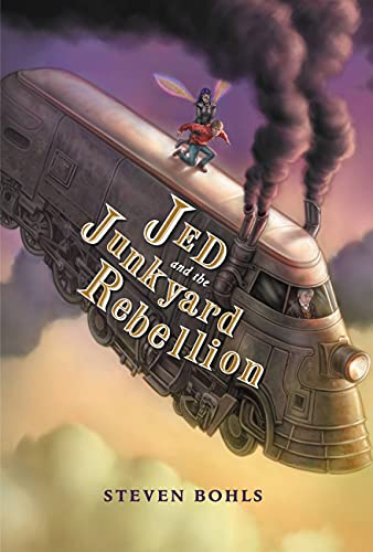 Jed and the Junkyard Rebellion (Jed and the Junkyard War Book 2) by [Steven Bohls]