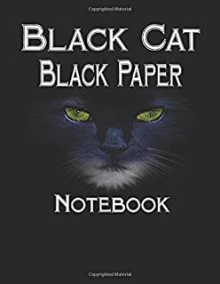 "Black Cat Black Paper Notebook: 100 Lined Pages Blank Black Paper Journal Large Size 8.5"" X 11"" For  you or as a gift for your kids boy or girl to use it in school or for you to use at home or at your office"