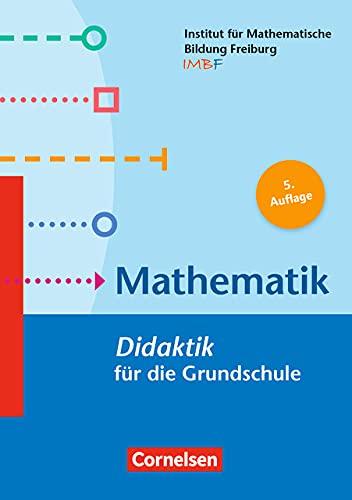 Fachdidaktik für die Grundschule: Mathematik (5. Auflage) - Didaktik für die Grundschule - Buch