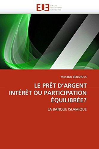 Le prêt d''argent intérêt ou participation équilibrée?