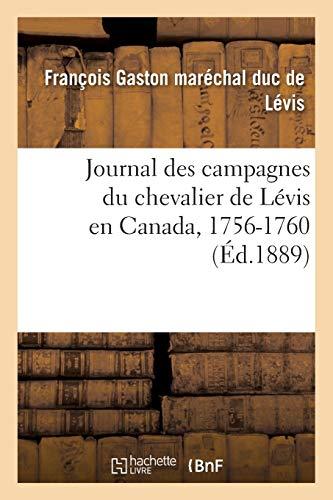 Journal des campagnes du chevalier de Lévis en Canada, 1756-1760