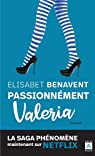 Valeria, tome 4 : Passionnément Valeria par Benavent