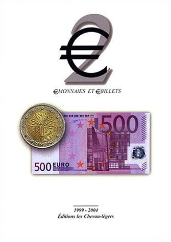 ?2 : ?Monnaies et ?Billets 1999-2004 (Euro)