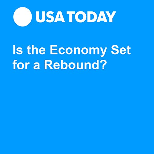 Is the Economy Set for a Rebound? audiobook cover art