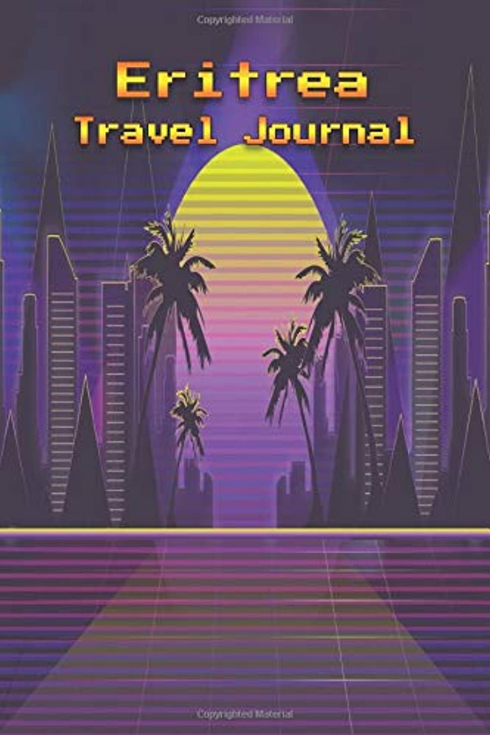 Eritrea Travel Journal: Travelers Diary Blank Lined Paper 6X9 Composition Notebook