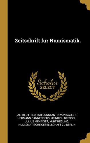 GER-ZEITSCHRIFT FUR NUMISMATIK