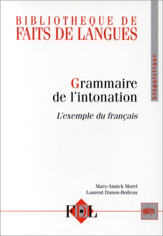 Grammaire de l'intonation l'exemple du français oral