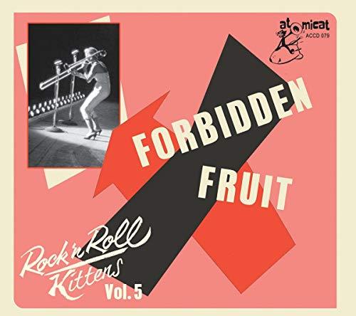Rock & Roll Kitten Vol 5: Forbidden Fruit (Various Artists)