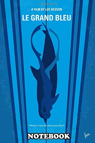 Notebook: No577 My Big Blue Minimal Movie Poster Le Grand Bleu , Journal for Writing, College Ruled Size 6' x 9', 110 Pages