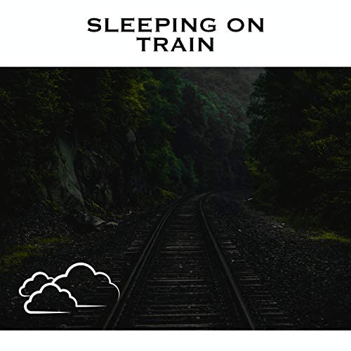 Relaxing Radiance, Train Sounds & Train Sounds for Sleep