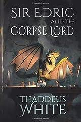 Sir Edric and the Corpse Lord (Hero of Hornska) Paperback