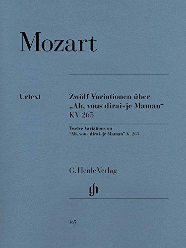 12 Variationen über ''Ah, vous dirai-je Maman'' KV 265 . Klavier