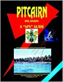 Pitcairn Islands: A Spy Guide (World Spy Guide Library)