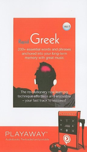 Rapid Greek: 200+ Essential Words and Phrases Anchored Into Your Long-Term Memory with Great Music: Library Edition