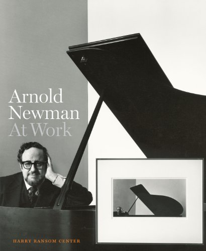 Arnold Newman At Work /anglais (Harry Ransom Center Photography Series)