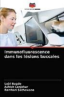 Immunofluorescence dans les lésions buccales