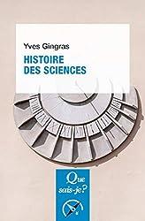 Histoire des sciences d'Yves Gingras