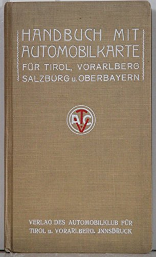 Handbuch mit Automobilkarte für Tirol, Vorarlberg, Salzburg und Oberbayern.