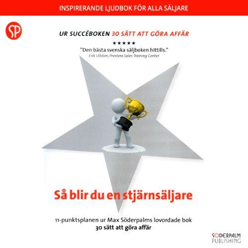 Så blir du en stjärnsäljare [How to Be a Star Seller] audiobook cover art