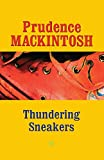 Thundering Sneakers (Southwestern Writers Collection Series)