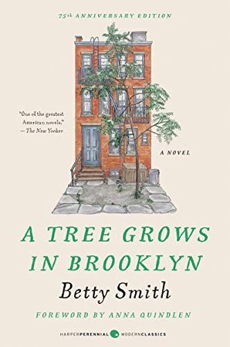 Compare Textbook Prices for A Tree Grows in Brooklyn [75th Anniversary Ed] Perennial Classics  ISBN 9780060736262 by Smith, Betty