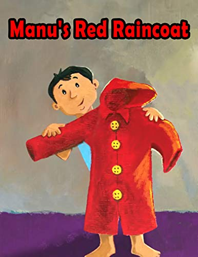 Manu's Red Raincoat: Bedtime stories For Kids In English   Classic Stories...