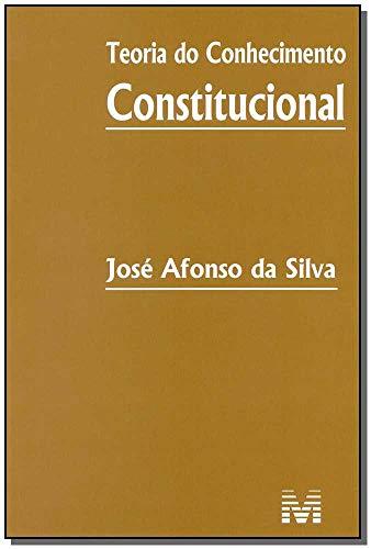 Teoria do conhecimento constitucional - 1 ed./2014